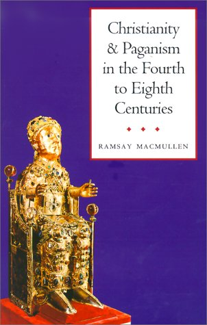 Christianity and Paganism in the Fourth to Eighth Centuries   1999 edition cover