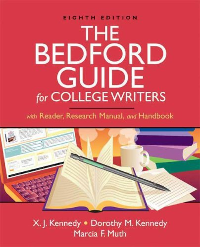 Bedford Guide for College Writers with Reader, Research Manual, and Handbook  8th 2008 (Handbook (Instructor's)) edition cover