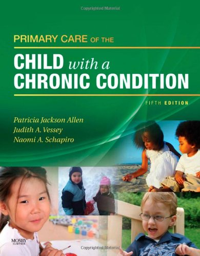 Primary Care of the Child with a Chronic Condition  5th 2009 edition cover