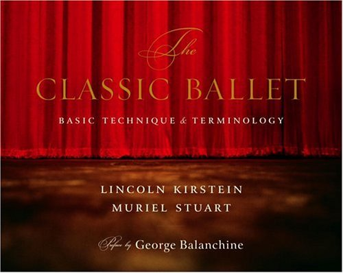 Classic Ballet Basic Technique and Terminology N/A edition cover