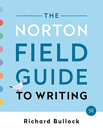 The Norton Field Guide to Writing:   2019 9780393655773 Front Cover