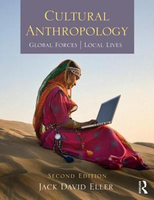 Cultural Anthropology Global Forces, Local Lives 2nd 2012 (Revised) edition cover