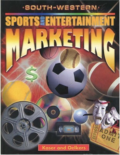 Sports and Entertainment Marketing   2001 (Student Manual, Study Guide, etc.) 9780538694773 Front Cover