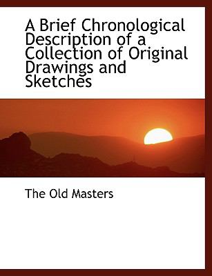 A Brief Chronological Description of a Collection of Original Drawings and Sketches:   2008 edition cover