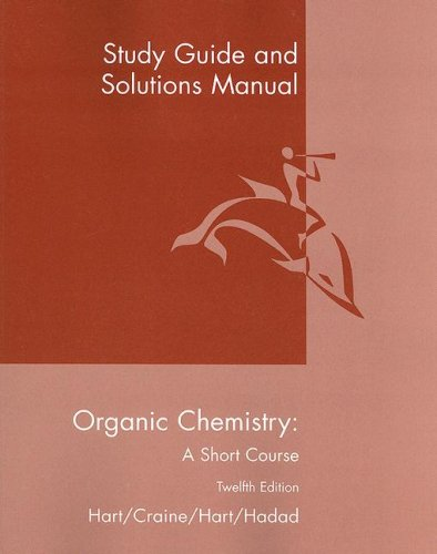 Organic Chemistry A Short Course 12th 2007 (Guide (Pupil's)) edition cover