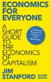 Economics for Everyone A Short Guide to the Economics of Capitalism 2nd 2015 9780745335773 Front Cover