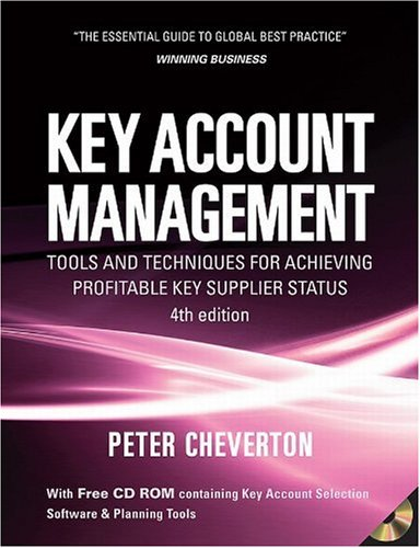 Key Account Management Tools and Techniques for Achieving Profitable Key Supplier Status 4th 2008 9780749452773 Front Cover