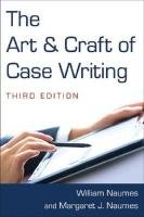 Art and Craft of Case Writing  3rd 2012 (Revised) 9780765627773 Front Cover