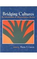 Bridging Cultures An Introduction to Chicano/Latino Studies  2000 (Revised) 9780787270773 Front Cover