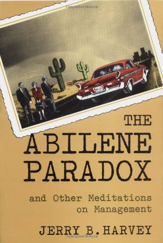 Abilene Paradox and Other Meditations on Management   1996 edition cover