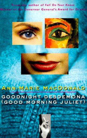 Goodnight Desdemona (Good Morning Juliet)   1998 (Reprint) edition cover