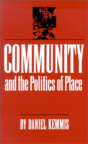 Community and the Politics of Place  N/A 9780806124773 Front Cover