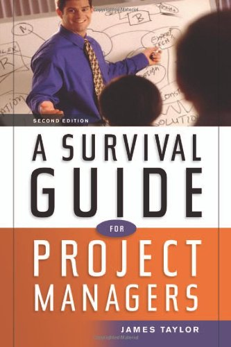Survival Guide for Project Managers  2nd 2006 (Revised) edition cover
