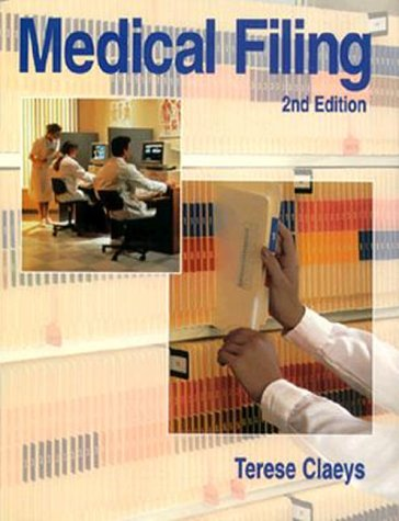 Medical Filing  2nd 1997 (Revised) edition cover