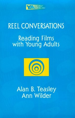 Reel Conversations Reading Films with Young Adults  1996 edition cover