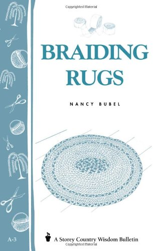Braiding Rugs A Storey Country Wisdom Bulletin A-03 N/A 9780882661773 Front Cover