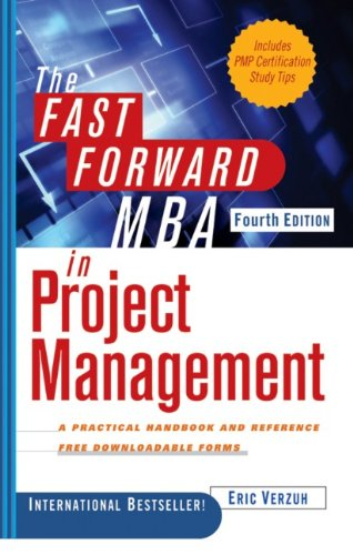Fast Forward MBA in Project Management  4th 2012 9781118073773 Front Cover