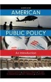 American Public Policy: An Introduction  2015 9781285869773 Front Cover