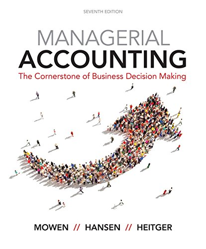 Managerial Accounting: The Cornerstone of Business Decision-making  2017 9781337115773 Front Cover