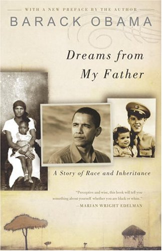 Dreams from My Father A Story of Race and Inheritance  2004 9781400082773 Front Cover