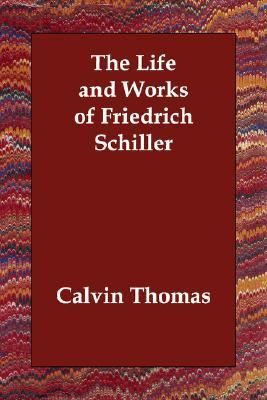 Life and Works of Friedrich Schiller  N/A 9781406811773 Front Cover