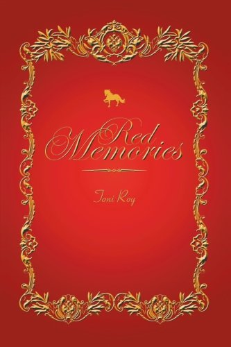 Red Memories:   2013 9781483632773 Front Cover