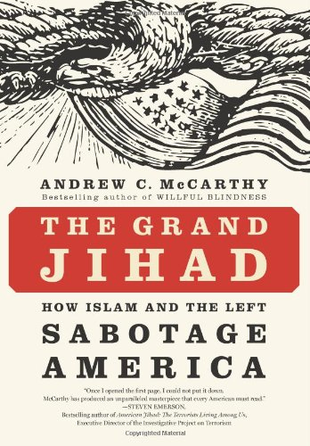Grand Jihad How Islam and the Left Sabotage America  2010 edition cover