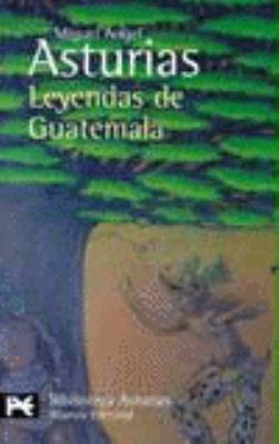 Leyendas de Guatemala   2005 edition cover