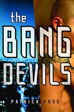 Bang Devils  2003 9780060554774 Front Cover