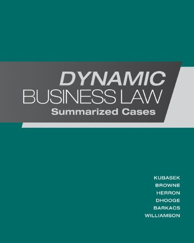 Dynamic Business Law Summarized Cases  2013 edition cover