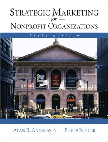 Strategic Marketing for NonProfit Organizations  6th 2003 (Revised) edition cover