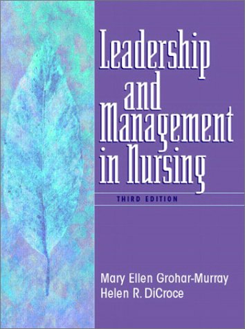 Leadership and Management in Nursing  3rd 2003 (Revised) 9780130617774 Front Cover