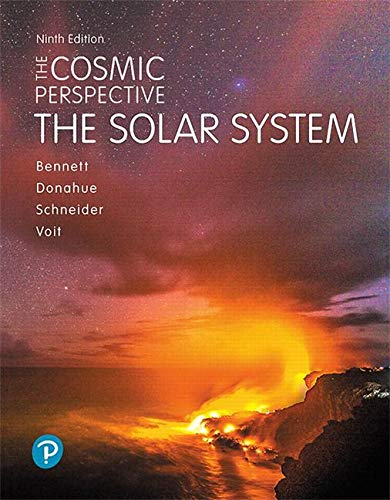 The Cosmic Perspective: The Solar System  2019 9780134990774 Front Cover