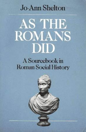 As the Romans Did A Source Book in Roman Social History  1988 edition cover