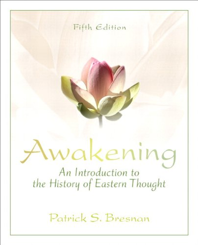 Awakening An Introduction to the History of Eastern Thought 5th 2013 edition cover