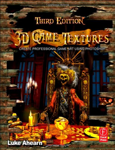 3D Game Textures Create Professional Game Art Using Photoshop 3rd 2012 (Revised) edition cover