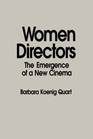 Women Directors The Emergence of a New Cinema N/A 9780275934774 Front Cover
