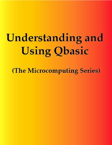 Understanding and Using Microsoft QBASIC 1st 9780314039774 Front Cover