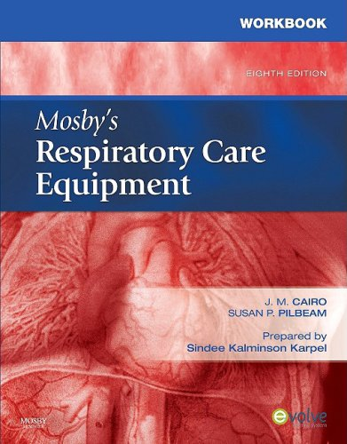 Workbook for Mosby's Respiratory Care Equipment  8th edition cover