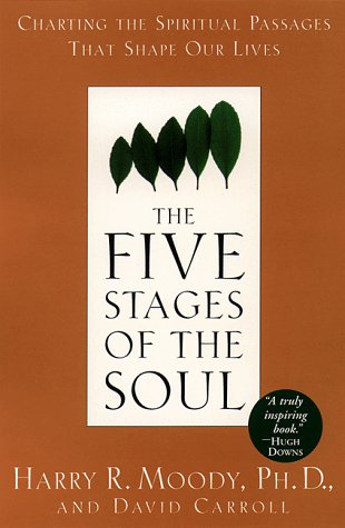 Five Stages of the Soul Charting the Spiritual Passages That Shape Our Lives  1997 edition cover