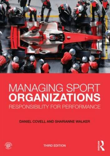 Managing Sport Organizations Responsibility for Performance 3rd 2013 edition cover