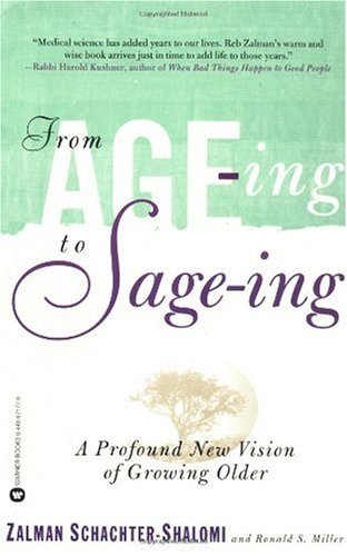 From Age-Ing to Sage-Ing A Revolutionary Approach to Growing Older  1998 edition cover