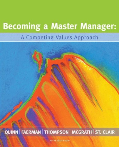 Becoming a Master Manager A Competing Values Approach 4th 2007 (Revised) edition cover