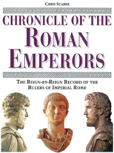 Chronicle of the Roman Emperors The Reign-By-Reign Record of the Rulers of Imperial Rome  1995 edition cover