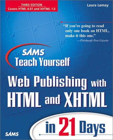 Sams Teach Yourself Web Publishing with HTML and XHTML in 21 Days  3rd 2001 9780672320774 Front Cover