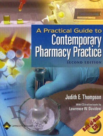 Practical Guide to Contemporary Pharmacy Practice  2nd 2004 (Revised) 9780781741774 Front Cover