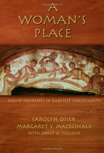 Woman's Place House Churches in Earliest Christianity  2005 edition cover