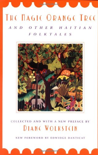 Magic Orange Tree And Other Haitian Folktales N/A edition cover