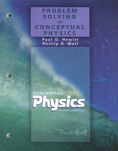 Problem Solving in Conceptual Physics  10th 2006 (Workbook) 9780805393774 Front Cover