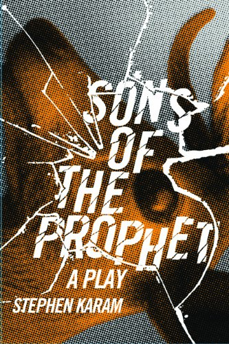 Sons of the Prophet A Play  2012 edition cover